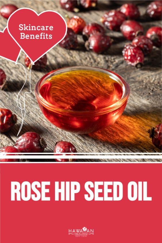 Meet Our Ingredients Rose Hip Seed Oil Hawaiian Healing Skin Care In 2020 Skin Healing Skin Care Natural Anti Aging Skin Care