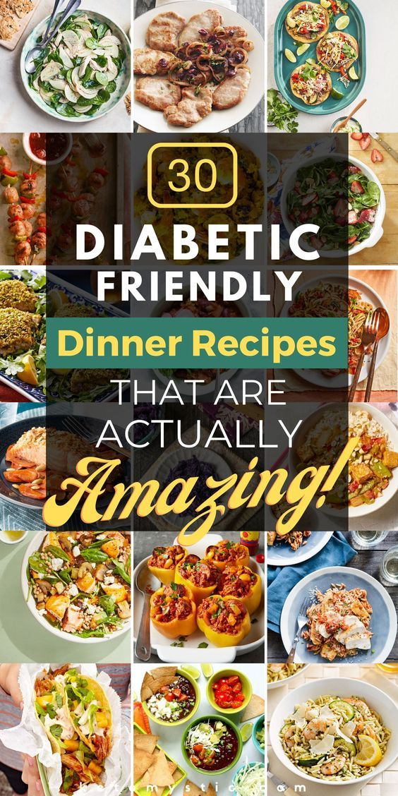 30 Delicious Diabetic Friendly Dinner Recipes For Diabetic Living Keto In 2021 Diabetic Friendly Dinner Recipes Healthy Recipes For Diabetics Diabetic Diet Recipes