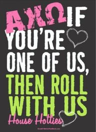 Roll with us...Alpha Chi Omega