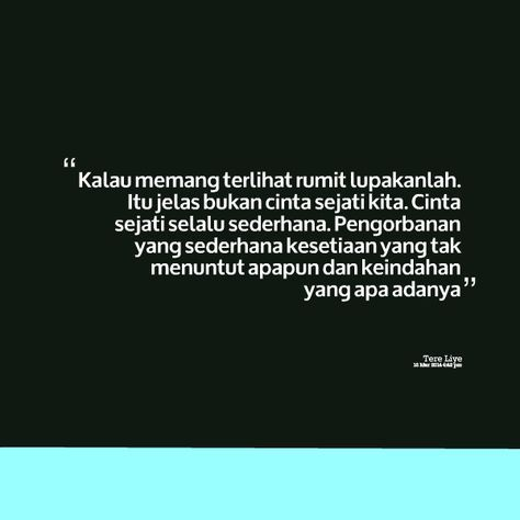 Quotes Indonesia Tere Liye Rindu 23 Best Ideas In 2020 Quotes Rindu Quotes Indonesia Wattpad Quotes