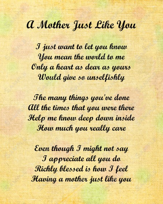 Mother Just Like You Love Poem For