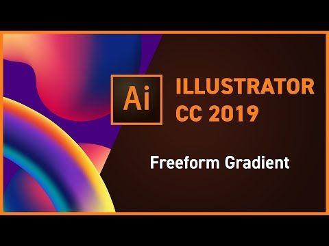 5 Illustrator Cc 2019 New Feature Freeform Gradient Youtube With Images Illustration Illustrator Tutorials Digital Art Design