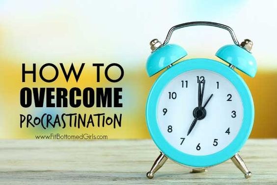Three ways to stop the procrastination monster cold in its tracks! | Fit Bottomed Girls