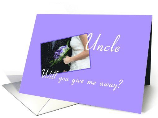 uncle Will you give me away - bride and purple bouquet card