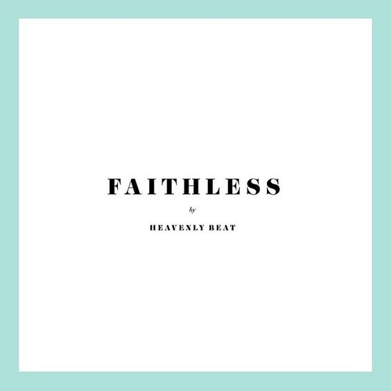 Requiem pour un twister: Heavenly Beat - Faithless 7' (2011)