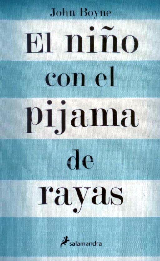 El Niño Con El Pijama De Rayas De John Boyne John Boyne Books To Read Education Quotes