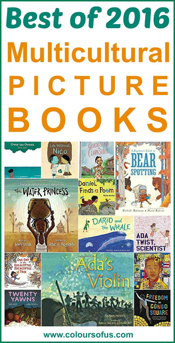 206 Best Nooks Images On Pinterest: The 40 Best Multicultural Picture Books Of 2016, Ages 0 To