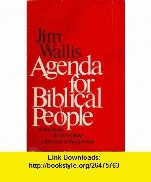 Agenda for Biblical People (9780060692346) Jim Wallis , ISBN-10: 0060692340  , ISBN-13: 978-0060692346 ,  , tutorials , pdf , ebook , torrent , downloads , rapidshare , filesonic , hotfile , megaupload , fileserve