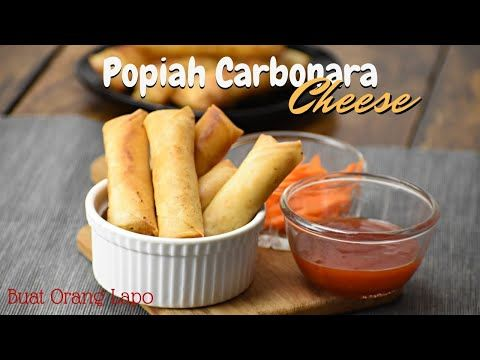 Resepi Popiah Carbonara Cheese Cheezy Carbonara Spring Roll Youtube Carbonara Cheese Recipes Popiah Recipe