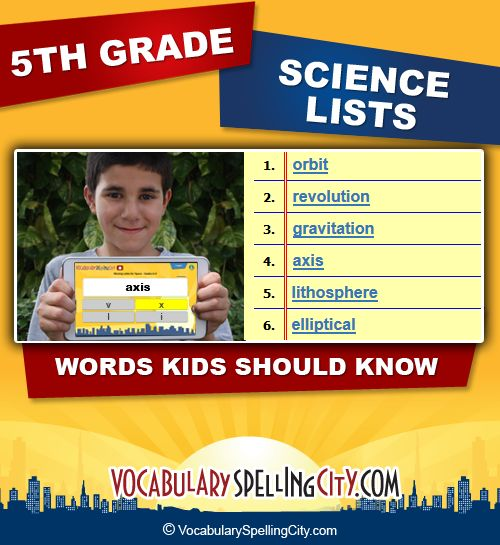 Use this science word list with our interactive vocabulary games to supplement fifth grade science curriculum.