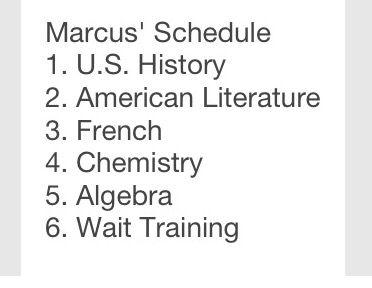 Marcus' schedule