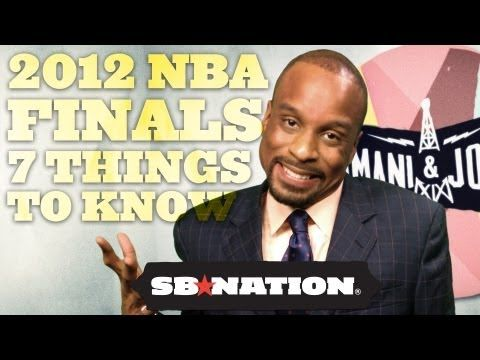2012 NBA Finals: 7 Things You Need To Know (I like #6)