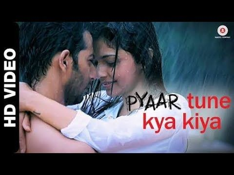 Pyar Tune Kya Kiya New Lyrics Video 2019 Youtube Theme Song Youtube Songs Saddest Songs