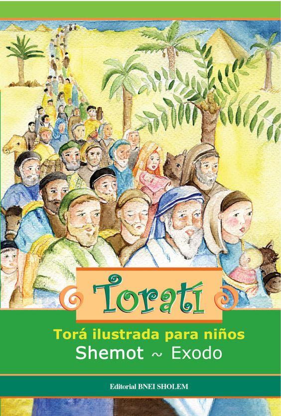 Torati 2 - Shemot - Editorial Bnei Sholemes