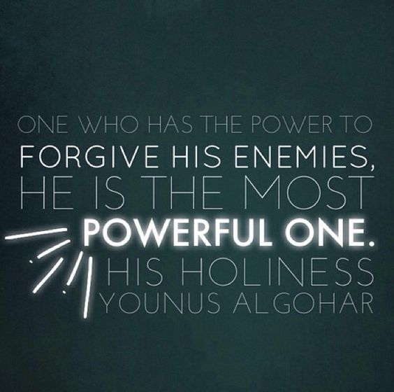 The one who forgive his enemies is the most powerful one