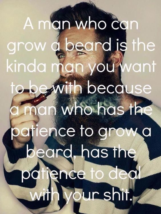 Love it lol so reminds me of hubby. Growing a beard is a task for sure & not for all men ;)