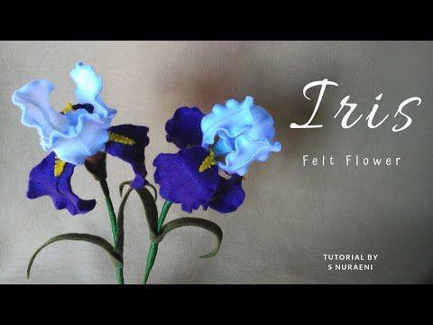 Tutorial Bunga Iris Dari Kain Flanel Diy Felt Iris Flower Tutorial Youtube Felt Flowers Diy Felt Flower Tutorial Felt Flowers