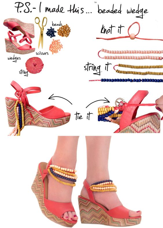 """B"" is for beads and Burberry.  The London-town fashion house blew us away with their bold beaded wedges.  Get inspired, get beading, and step into a sunny season with flirty embellishments on your stems. Adding bright beads to a basic wedge will breathe new life into last seasons shoe for this seasons lust-have item.      To create:  Reach for a wedge.  P.S.- We opted for these fun zig zag wedges.  Collect an assortment of wooden and/or plastic beads in colors and tones that complimen"