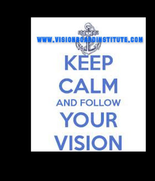 Great motto for our summer at www.visionboardinstitute.com