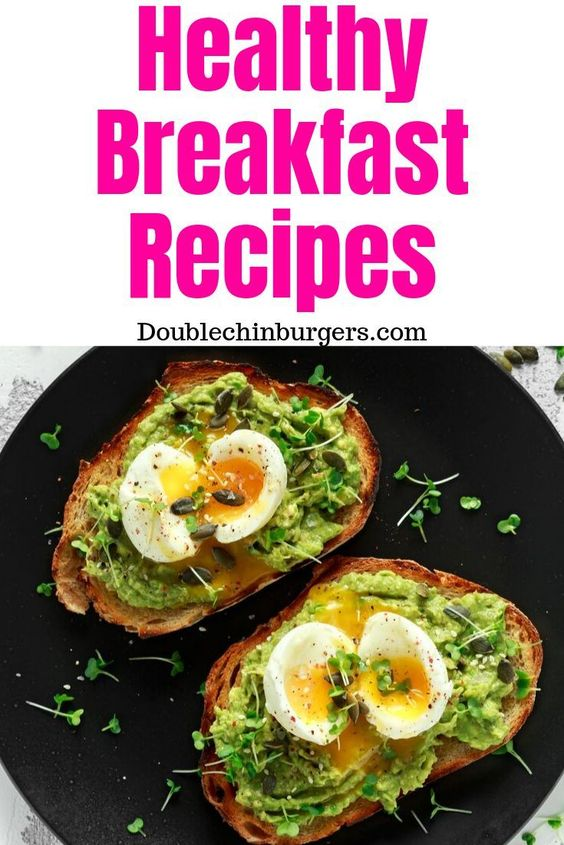 Healthy Breakfast Recipes for Weight Loss - DoubleChinBurgers