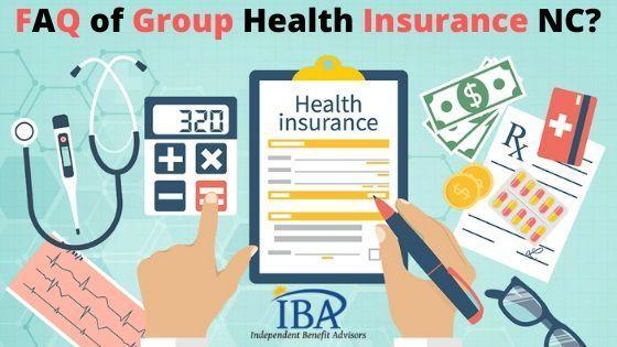 Terrific Pics Faq Of Group Health Insurance Nc By Iba Style