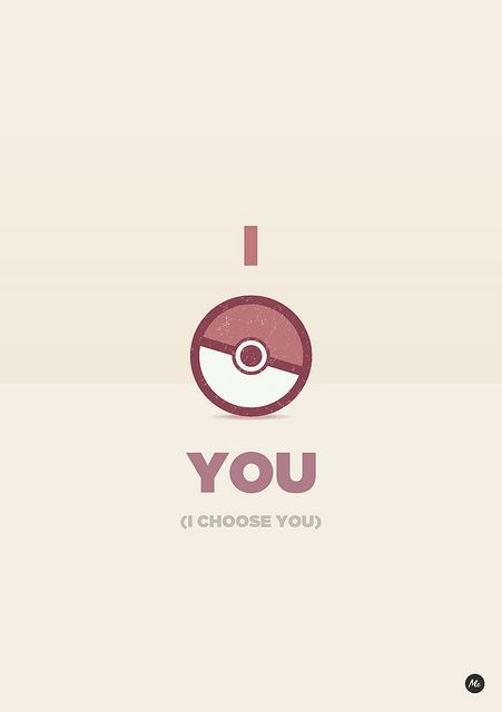 I Choose You: