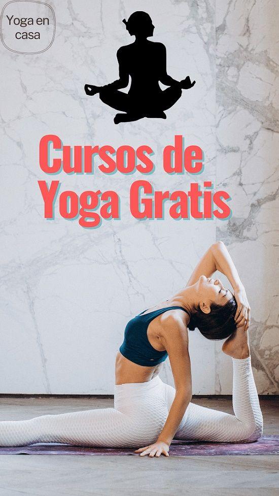 Cursos De Yoga Gratis Online En 2020 Cursos De Yoga Yoga Yoga En Casa