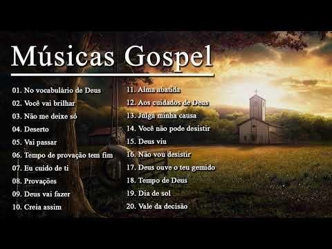 Top 20 Melhores Musicas Gospel Mais Tocadas 2019 Musica Gospel