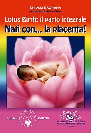 Resultado de imagen de lotus birth parto integrale rachana shivam