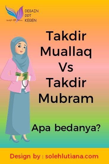 Contoh Takdir Mu'allaq : contoh, takdir, mu'allaq