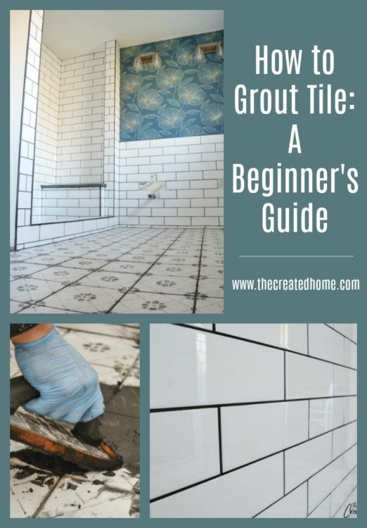 How To Grout Tile A Beginner S Guide Diy Grout Diy Home Improvement Grout