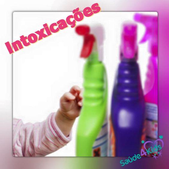 Intoxicações - Como evitar e o que fazer se acontecer
