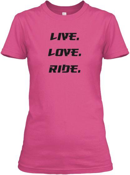 Live, Love, Ride