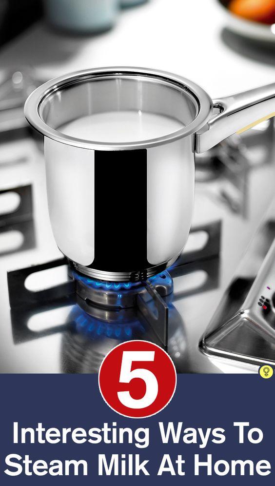 5 Interesting Ways To Steam Milk At Home