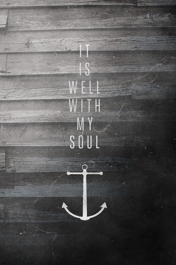 even so, it is well with my soul...