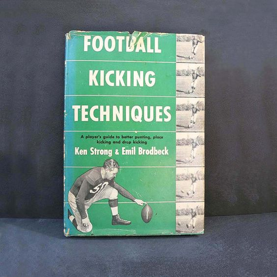 Football Kicking Techniques by Ken Strong and Emil by FranknEd