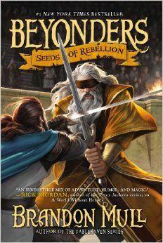 Seeds of Rebellion (Beyonders): Brandon Mull: 9781416997955: Amazon.com: Books
