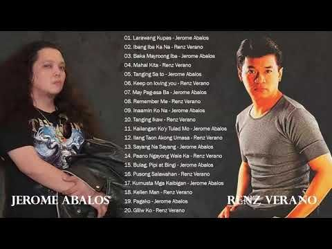 Renz Verano Jerome Abalos Nonstop Songs Best Of Opm Tagalog