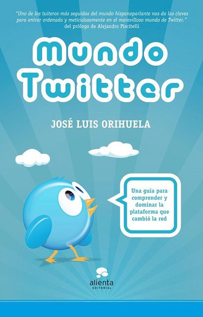 MundoTwitter, por José Luis Orihuela_small by jlori, via Flickr