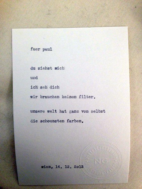 Sage mir ein Wort und ich mache daraus ein Gedicht. Dieses wurde von einer verliebten jungen Dame beauftragt.