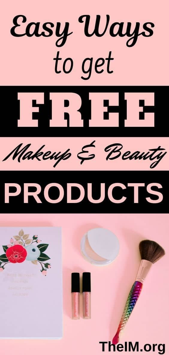 7 Easy And Simple Ways To Get Make Up Products For Free Get Free Makeup Free Makeup Samples Free Beauty Products