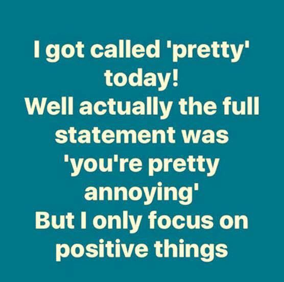 Yes That Word Annoying Often Follows The Word Pretty Doesn T It But Never About Me Lol Funny Dating Quotes Boyfriend Quotes Relationships Funny Quotes