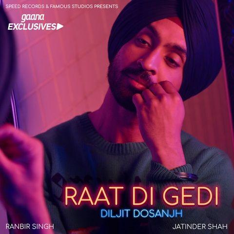 Raat Di Gedi Diljit Dosanjh Punjabi Mp3 Songs Download Pagalworld Pagalworld Mrjatt Djpunjab Mp3 Song Download Mp3 Song Diljit Dosanjh