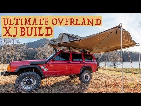 The Ultimate Overland Jeep Cherokee Xj Build Walkaround Of