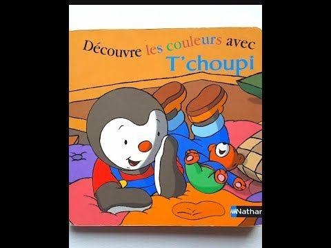 8 Lecture Decouvre Les Couleurs Avec T Choupi Youtube Chanson Enfantine Lecture Choupi