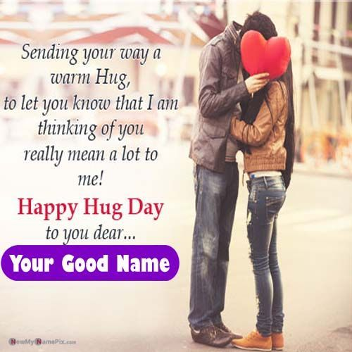 Romantic Message Hug Day Wishes Name Pictures Happy Hug Day