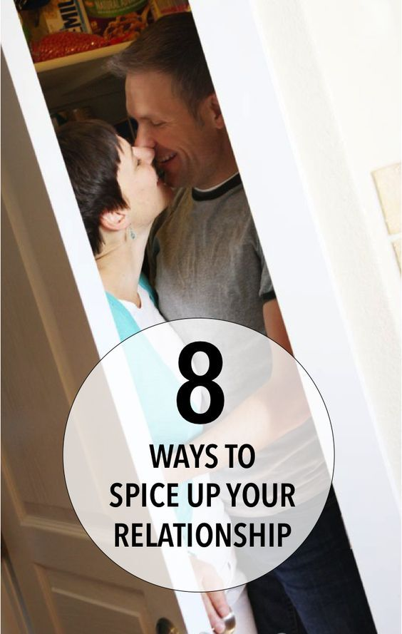 8 Ways To Spice Up Your Relationship {are You Doing #3 Yet