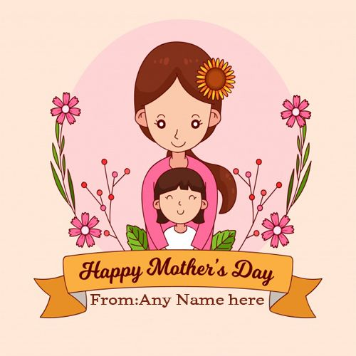 Best Collection Of Happy Mothers Day Greeting Cards Online Edit Mothers Day Card With Any N Happy Mother S Day Card Happy Mothers Happy Mother S Day Greetings