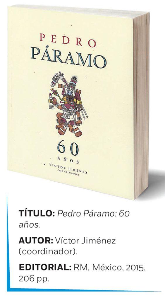 Autores revisan la obra 'Pedro Páramo', de Juan Rulfo