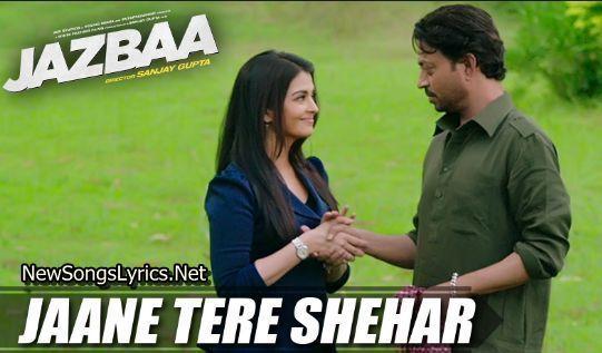 Jaane Tere Shehar Song Lyrics Songs Song Lyrics Hindi Movie Song